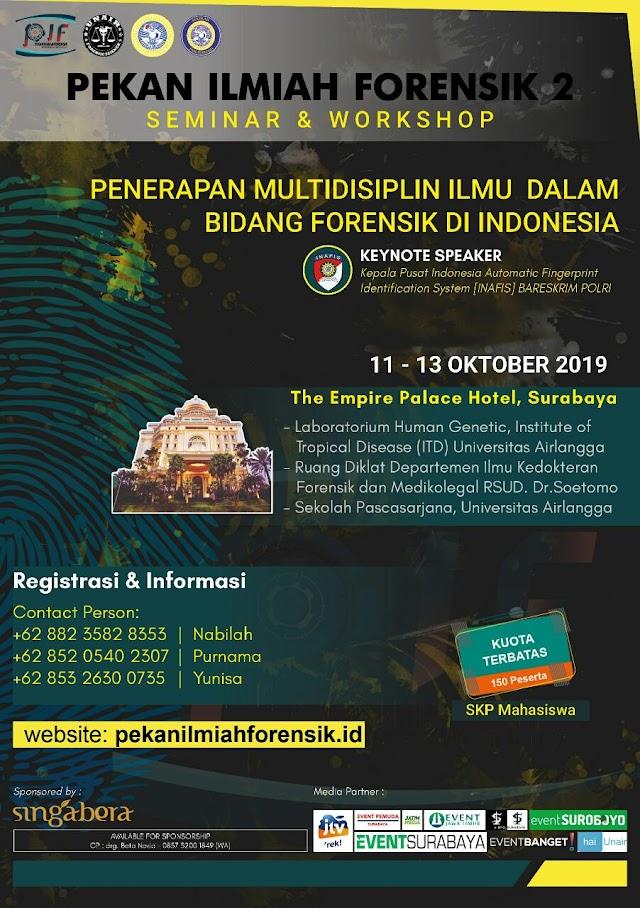 """PEKAN ILMIAH FORENSIK 2  11-13 Oktober 2019  Tema : """"Penerapan Multidisiplin Ilmu dalam Bidang Forensik di Indonesia"""""""