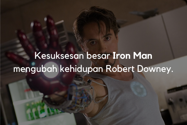 Keberhasilan Iron Man membantu Robert Downey