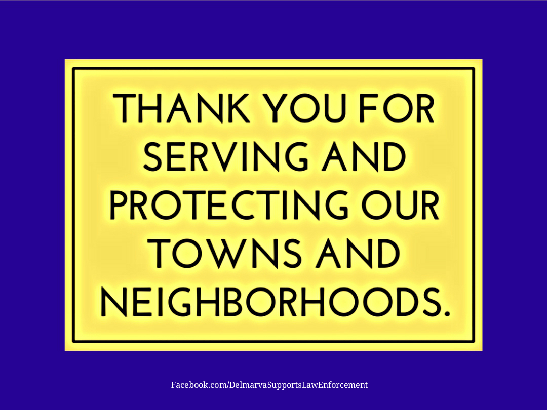 delmarva supports law enforcement we support our law enforcement