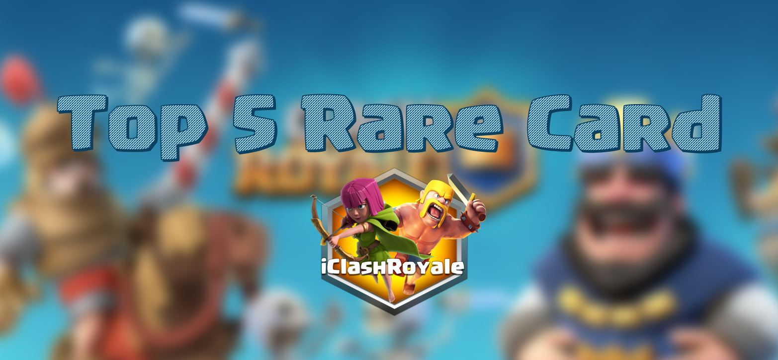 best_cards_in_clash_royale