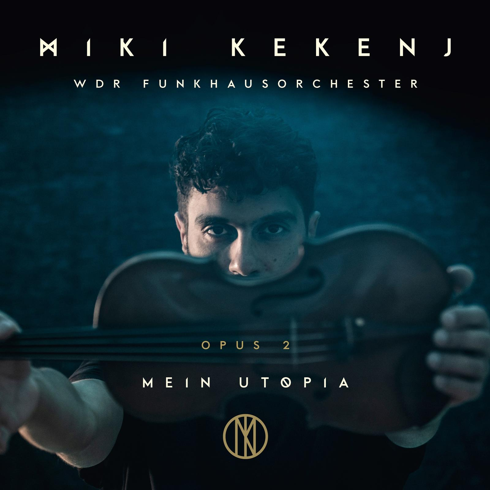 Miki Kekenj & WDR FunkhausorchesterMein Utopia - Opus 2Miki Kekenj - Mein Utopia