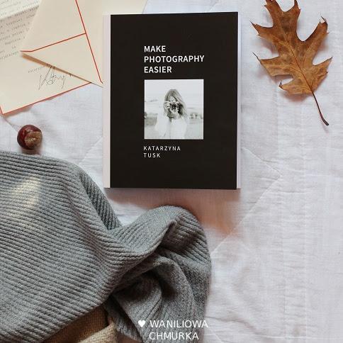 """Babeczki ze śliwkami i kilka słów o książce """"Make Photography Easier"""""""