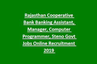 Rajasthan Cooperative Bank Banking Assistant, Manager, Computer Programmer, Steno Govt Jobs Recruitment Exam 2019 Online Form