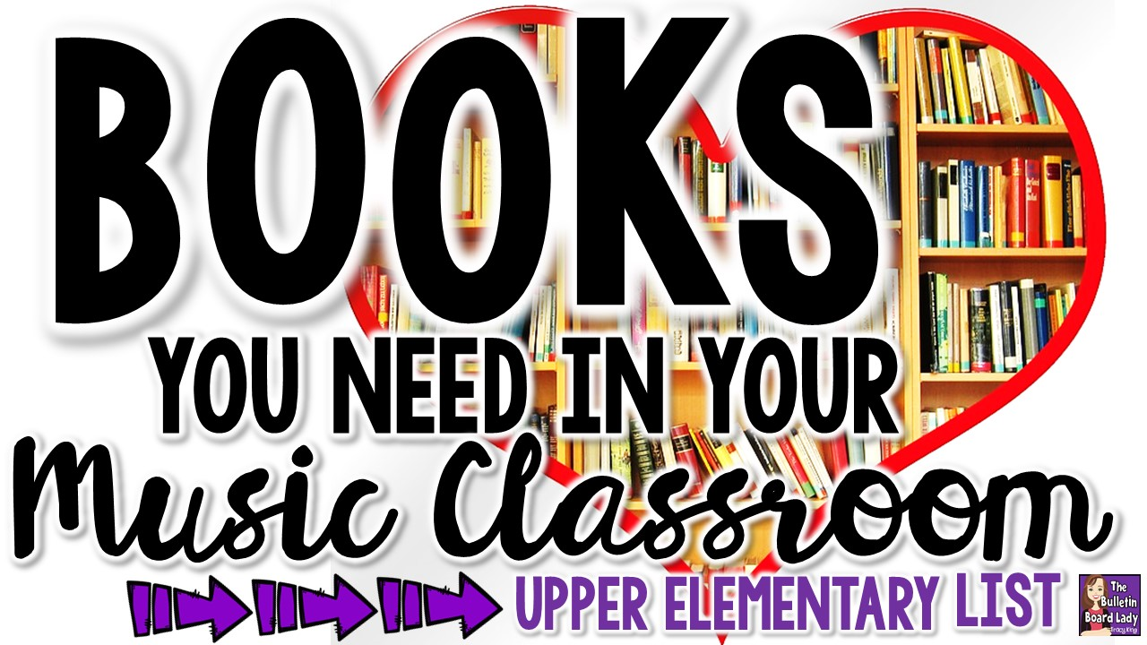 Books You Need In Your Music Classroom