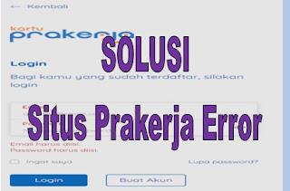 Situs Prakerja Error Hari Ini