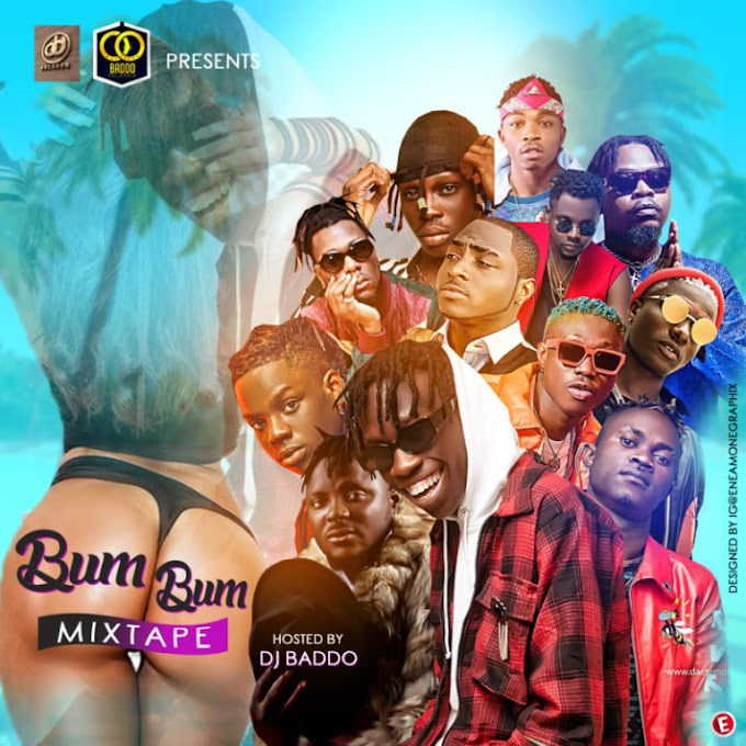 """[Mixtape] DJ Baddo – """"Bum Bum Mix"""""""