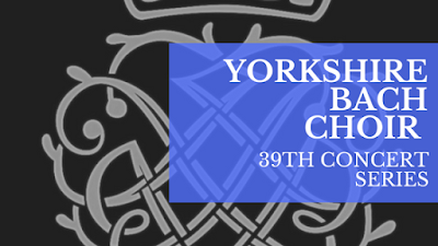 Yorkshire Bach Choir 2017-18: Masterpieces and miniatures