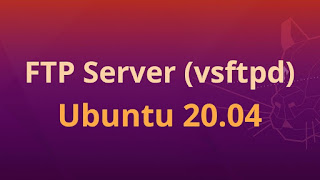 Cara Install FTP Server VSFTPD Di Ubuntu 20.04