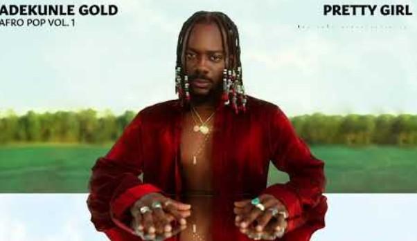 "Adekunle Gold – ""Pretty Girl"" ft. Patoranking [Mp3 Download]"