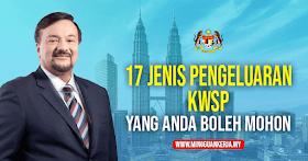 17 Jenis Pengeluaran KWSP Yang Anda Boleh Mohon !