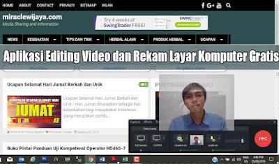 Aplikasi Editing Video dan Rekam Layar Komputer Gratis