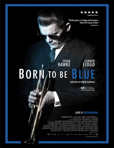 Ver Born to Be Blue (2015) Online