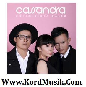 Kunci Gitar Cassandra - Bukan Cinta Palsu