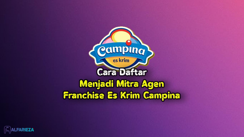 Cara-Daftar-Mitra-Franchise-Agen-Es-Krim-Campina