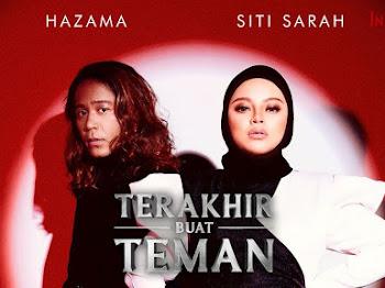 Lirik Lagu Terakhir Buat Teman Hazama & Siti Sarah