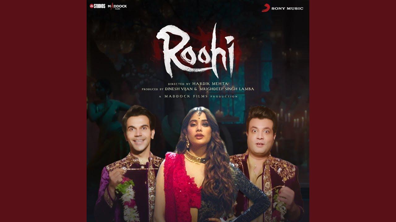 Bhootni Lyrics In Hindi Roohi Bollywood song