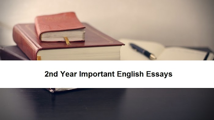 2nd Year Important English Essays