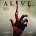 Trailer y sinopsis oficial: Alive ►Horror Hazard◄