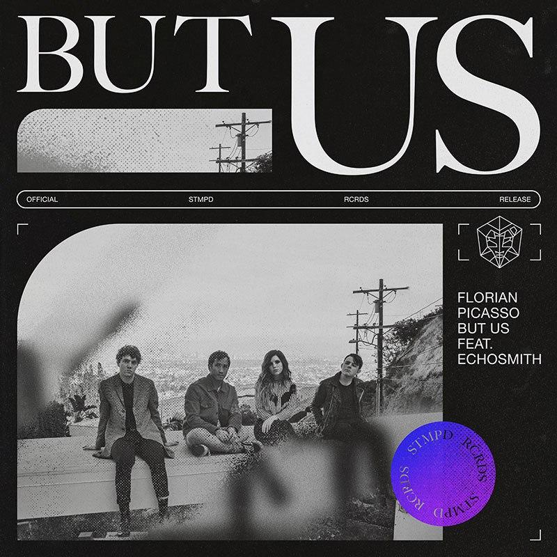 Resultado de imagem para Florian Picasso - single But Us feat. Echosmith