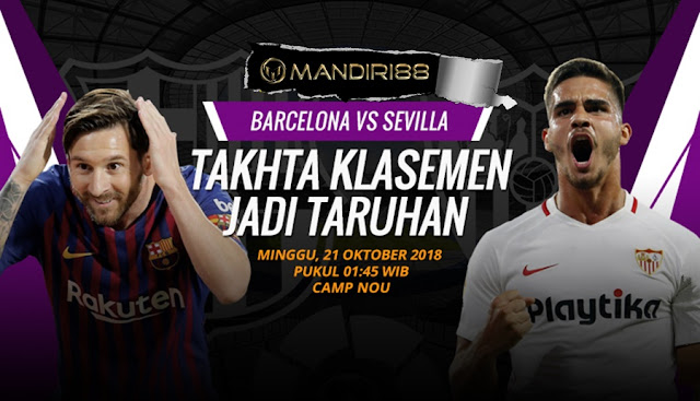 Prediksi Barcelona Vs Sevilla, Minggu 21 Oktober 2018 Pukul 01.45 WIB @ SCTV