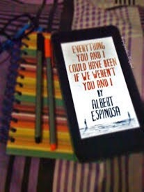 Everything You and I Could Have Been If We Weren't You and I by Albert Espinosa