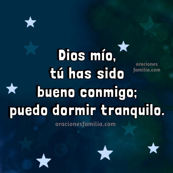oracion de la noche, al acostarse, buenas noches con oracion nocturna, dormir tranquilo, Dios está conmigo