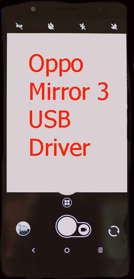 Oppo Mirror 3 USB Driver Download