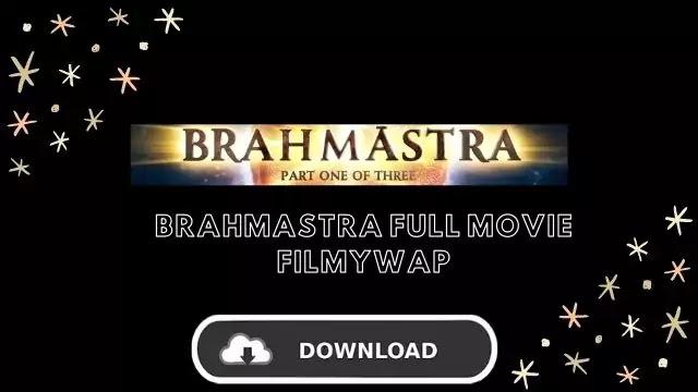 Brahmastra Full Movie Download Filmywap 2020