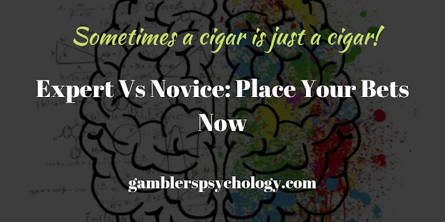 Expert Vs Novice: Place Your Bets Now