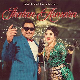 Baby Shima & Fairuz Misran - Ikatan Asmara MP3