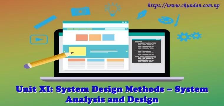 System Design Methods – System Analysis and Design
