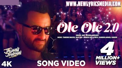 Ole Ole 2.0 Lyrics - Jawaani Jaaneman   Tanishk Bagchi - New Lyrics Media