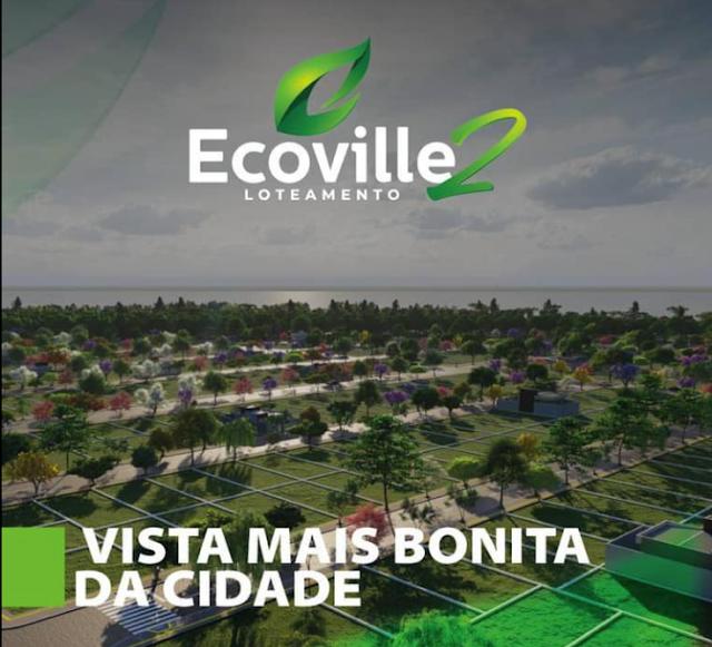 Maior lançamento imobiliário do ano! Terrenos com parcelas à partir de R$505,69 por mês sem consulta ao SPC e SERASA - Ecoville 2
