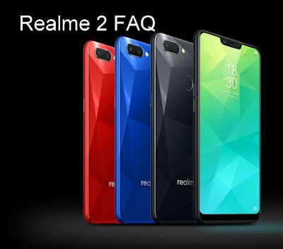 Realme 2 FAQ