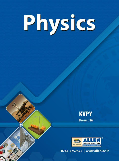 KVPY Stream-SA Physics : For JEE and NEET Exam PDF Book