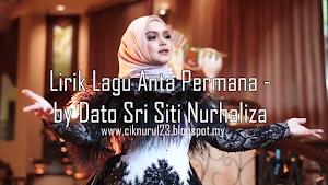 Lirik Lagu Anta Permana - Dato Sri Siti Nurhaliza