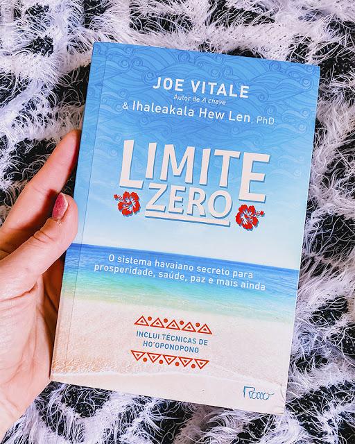 Limite Zero: O Sistema Havaiano Secreto para Prosperidade, Saúde, Paz e mais ainda