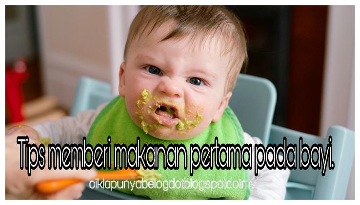 Tips memberi makanan pertama pada bayi.