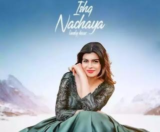 ISHQ NACHAYA Lyrics - Lovely Kaur