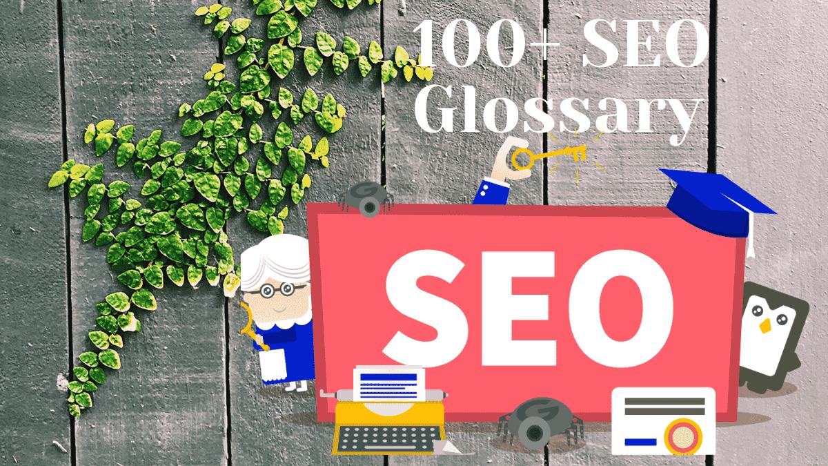 100+ SEO Glossary