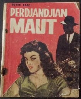Perjanjian Maut. Peter Rabe  Alih bahasa Charly Sondakh. Dikeluarkan oleh Penerbit WARGA Surabaya.