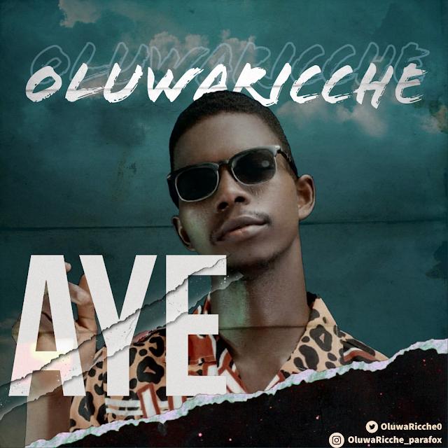 [BangHitz] [New Music] Aye - Oluwaricche