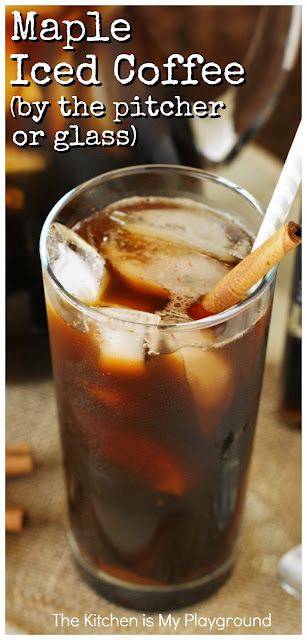 Maple Iced Coffee ~ Loaded with bold coffee flavor & the rich sweetness of maple. Whip up by the glass, or by the pitcher to share! www.thekitchenismyplayground.com