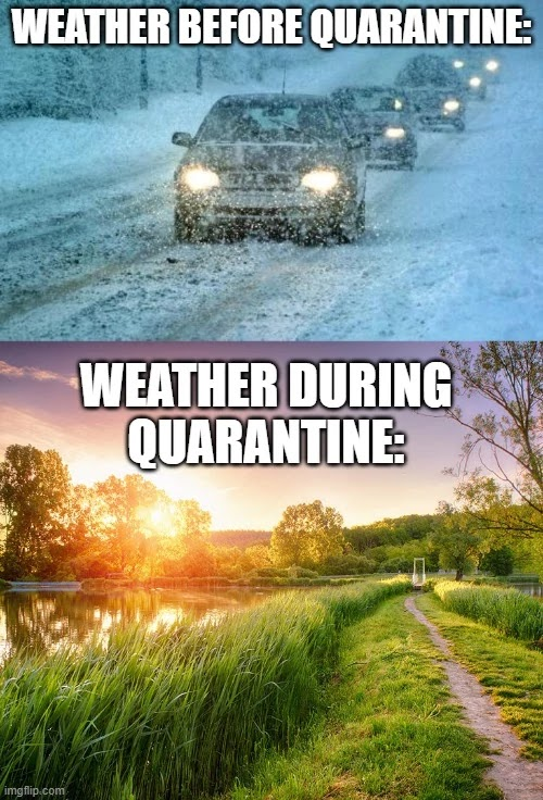 weather-before-quarantine-weather-after-quarantine