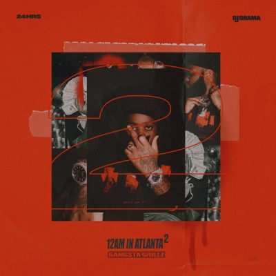 24hrs & DJ Drama - 12 AM In Atlanta 2 (2020) - Album Download, Itunes Cover, Official Cover, Album CD Cover Art, Tracklist, 320KBPS, Zip album