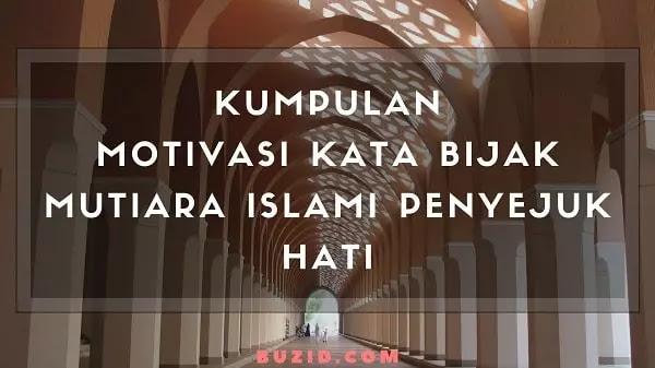 Kumpulan Motivasi Kata Bijak Mutiara Islami Penyejuk Hati