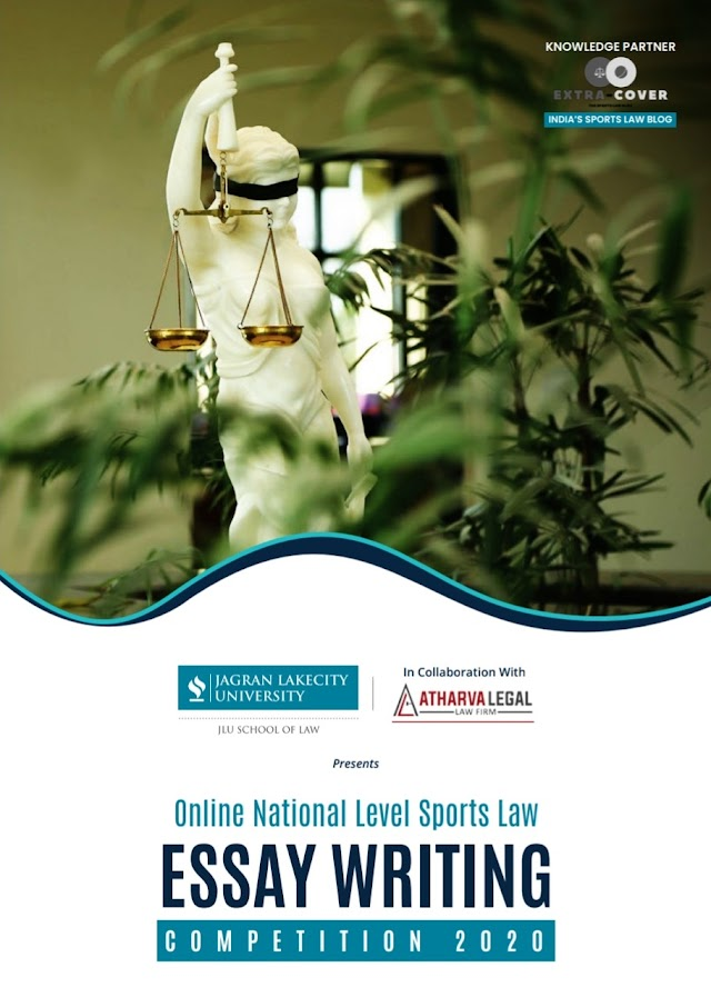 [Online] National Level Sports Law Essay Writing Competition 2020 by Jagran Lakecity University in Association with Atharva Legal Law Firm [Register by 25 May, 2020]