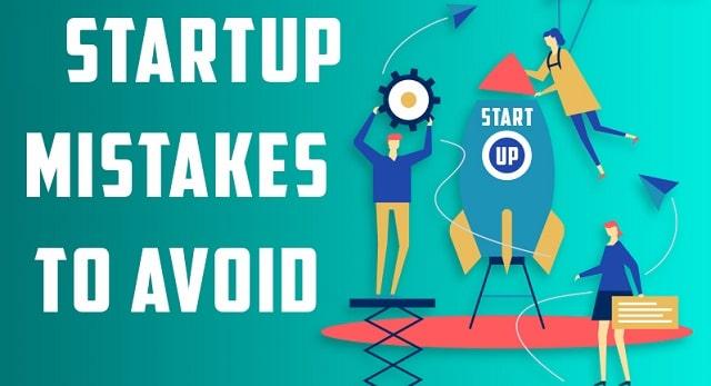 most common mistakes startups make avoid startup business errors