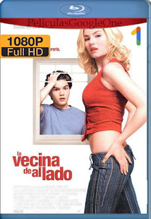 La Chica de al Lado (The Girl Next Door) (2004) [1080p BRrip] [Latino-Inglés] [LaPipiotaHD]