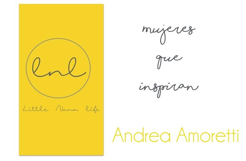 Mujeres que inspiran: Andrea Amoretti